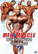 Men of Muscle # 7 - Back with a Vengeance: �VICIOUS MUSCLE�