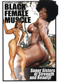 Black Female Muscle - Starring Renita Harris, Cassandra Floyd