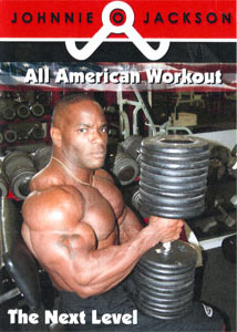 Johnnie Jackson - All American Workout - The Next Level