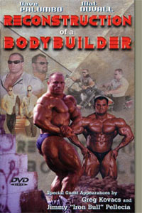 Reconstruction of a Bodybuilder - Dave Palumbo, Mat Duvall [PCB-1112DVD]