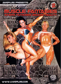 Muscle Fantasies 2 - Lynn McCrossin, Gayle Moher & Monica Martin