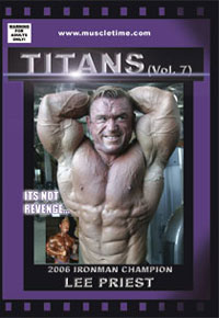 Muscletime Titans Vol. 7 - Lee Priest - It's Not Revenge