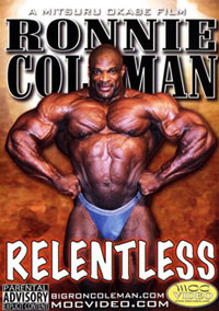 Ronnie Coleman / Relentless 2 Disc Set