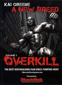 Kai Greene - A New Breed - Vol. 1 Overkill