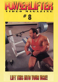 Powerlifter Video Magazine Issue # 8