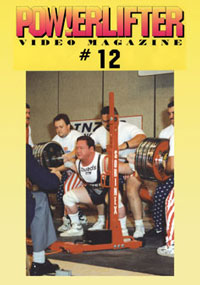 Powerlifter Video Magazine Issue # 12