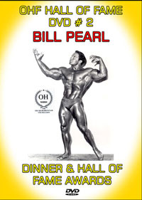 OHF Hall of Fame DVD # 2: Bill Pearl