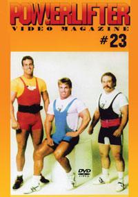 Powerlifter Video Magazine Issue # 23