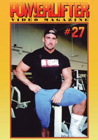 Powerlifter Video Magazine Issue # 27