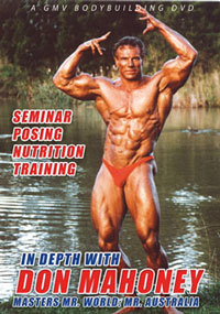 In Depth With Don Mahoney Mr World Seminar, Training and Posing