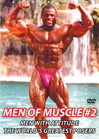 MEN OF MUSCLE #2 - MEN WITH ATTITUDE THE WORLD\'S GREATEST POSERS