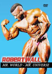 Robert Wall: Mr. World, Mr. Universe, Mr. Britain