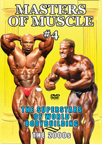 MASTERS OF MUSCLE #4: The Superstars of World Bodybuilding