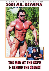 2001 MR. OLYMPIA: MEN AT THE EXPO & BEHIND THE SCENES