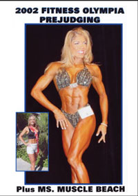 2002 Fitness Olympia - Prejudging Plus Ms Muscle Beach
