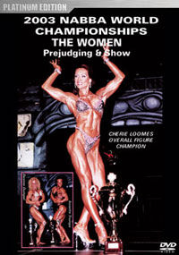 2003 NABBA World Championships: Women\'s Judging & Show
