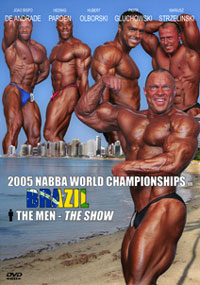 2005 NABBA World Championships: The Men - The Show