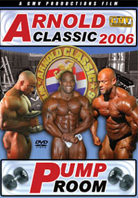 2006 Arnold Classic - Pump Room [PCB-631DVD]