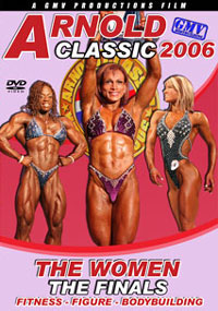 2006 Arnold Classic: The Women - Finals