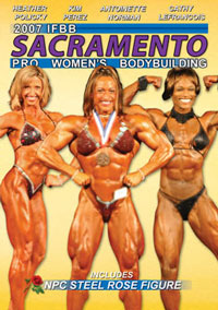 2007 Sacramento Women\'s Pro Bodybuilding and NPC Steel Rose