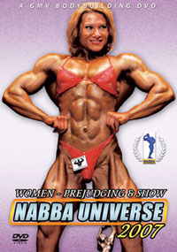 2007 NABBA UNIVERSE: THE WOMEN - PREJUDGING & SHOW