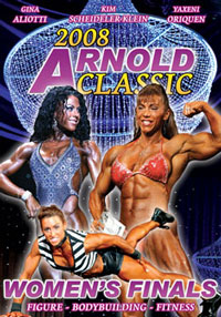 2008 Arnold Classic: The Complete Women\'s Finals