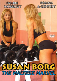 SUSAN BORG - FIGURE CHAMPION - MAGNIFICENT MALTESE MUSCLE!