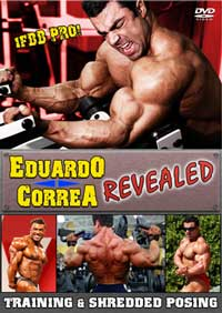 Eduardo Correa - Revealed Training & Shredded Posing