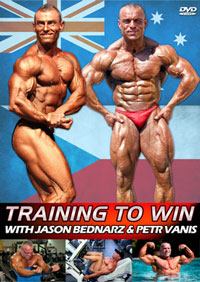 Bodybuilding Training To Win - Jason Bednarz & Petr Vanis [PCB-850DVD]