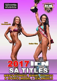 2017 ICN SA Titles: Men's Fitness, Bikini, Angels, Fitness and Sports Model