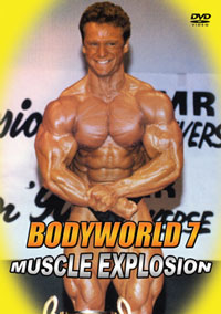Bodyworld # 7 Muscle Explosion