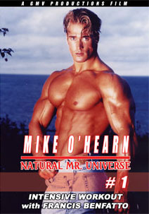 Mike O\'Hearn Natural Mr. Universe Intensive Workout # 1