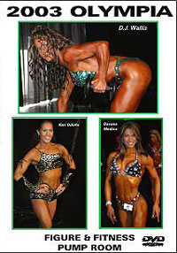2003 Olympia: Figure and Fitness Pump Room [PCB-556DVD]
