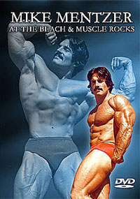 Mike Mentzer On the Beach and at Muscle Rocks