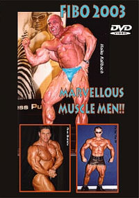 FIBO 2003 - Marvellous Muscle Men - ON DVD