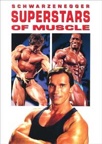 Schwarzenegger\'s SuperStars of Muscle Documentary