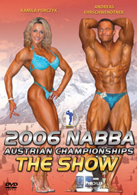 2006 NABBA AUSTRIAN CHAMPIONSHIPS: THE SHOW - MEN & WOMEN