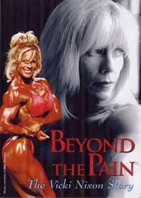Beyond the Pain - The Vicki Nixon Story