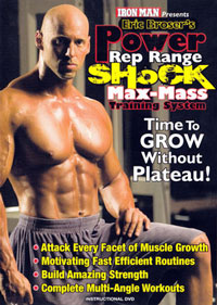 Eric Broser's Power Rep Range Shock Max-Mass Training System