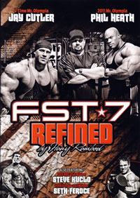 Bodybuilding DVD - FST-7: Refined: Phil Heath, Jay Cutler, Steve Kuclo