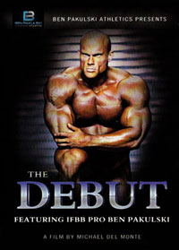 IFBB Pro Ben Pakulski - The Debut