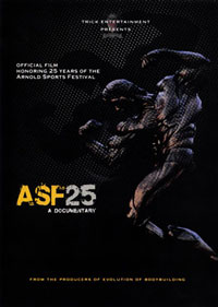 ASF25 - A Documentary: Official Film Honoring 25 Years of the Arnold Sports Festival