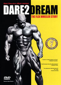 Dare2Dream - The Flex Wheeler Story