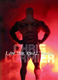Chris Cormier - I am the Real Deal [PCB-1477DVD]