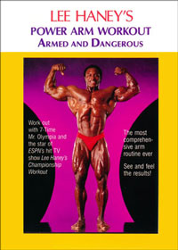 Lee Haney's Power Arm Workout - Armed and Dangerous