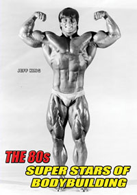 The 80s Super Stars of Bodybuilding