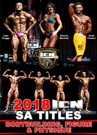 2018 ICN South Australian Titles - Bodybuilding, Figure and Physique