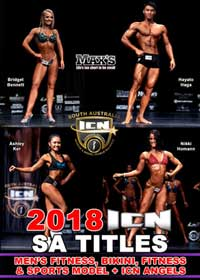 2018 ICN South Australia Titles - Men's Fitness, Bikini, Fitness, Sports Model, Angels
