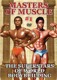 MASTERS OF MUSCLE #1 The Superstars of World Bodybuilding