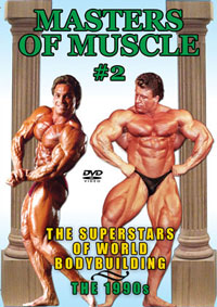 MASTERS OF MUSCLE #2: The Superstars of World Bodybuilding [PCB-396DVD]